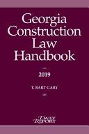 Georgia Construction Law Handbook 2019