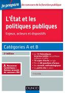 L'Etat et les politiques publiques - Enjeux, acteurs et dispositifs - 2e éd.