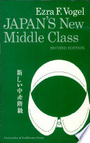 Japan S New Middle Class The Salary Man And His Family In A Tokyo Suburb