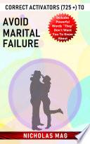 Correct Activators 725 To Avoid Marital Failure