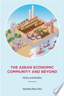 ASEAN Economic Community and Beyond