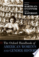 The Oxford Handbook of American Women s and Gender History Book