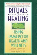 Rituals of Healing