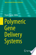 Polymeric Gene Delivery Systems Book