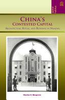 China s Contested Capital