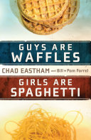 Guys Are Waffles, Girls Are Spaghetti Pdf/ePub eBook