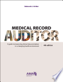 Medical Record Auditor: Documentation Rules and Rationales W/ Exercises