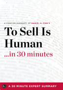 To Sell Is Human    in 30 Minutes Book