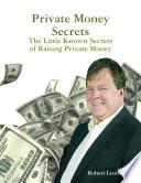 Private Money Secrets