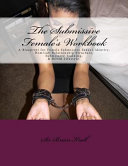 The Submissive Female's Workbook