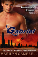Gabriel (The Innerworld Affairs Series, Book 4)