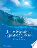 Trace Metals in Aquatic Systems