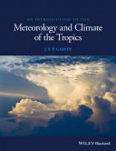 An Introduction to the Meteorology and Climate of the Tropics