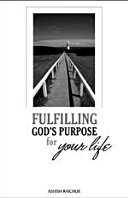 Fulfilling God s Purpose for Your Life