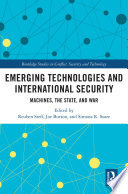 Emerging Technologies and International Security