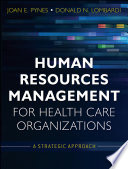 Human Resources Management for Health Care Organizations