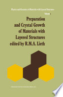 Preparation and Crystal Growth of Materials with Layered Structures Book