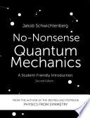 No Nonsense Quantum Mechanics Book