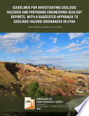 2016GUIDELINES FOR INVESTIGATING GEOLOGIC HAZARDS AND PREPARING ENGINEERING GEOLOGY REPORTS  WITH A SUGGESTED APPROACH TO GEOLOGIC HAZARD ORDINANCES IN UTAH