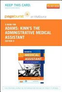 Kinn S The Administrative Medical Assistant Pageburst E Book On Vital Source