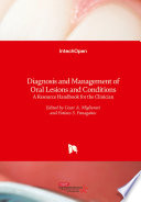 Diagnosis and Management of Oral Lesions and Conditions