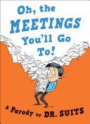 Oh, The Meetings You'll Go To! Pdf/ePub eBook