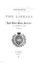 Catalogue of the Library of the Royal United Service Institution
