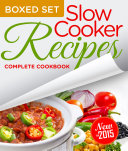 Slow Cooker Recipes Complete Cookbook  Boxed Set