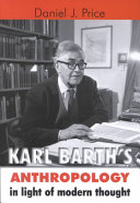 Karl Barth's Anthropology in Light of Modern Thought