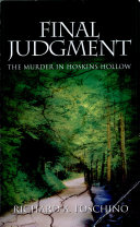 Final Judgment The Murder in Hoskins Hollow