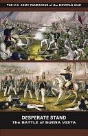 Desperate Stand: The Battle of Buena Vista ebook