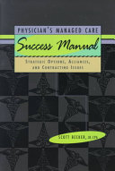 Physician s Managed Care Success Manual Book
