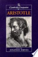 """The Cambridge Companion to Aristotle"" by Jonathan Barnes, Aristoteles, Karl Ameriks, Paul Guyer, JONATHAN AUTOR BARNES, Professor of Ancient Philosophy Jonathan Barnes"