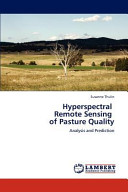 Hyperspectral Remote Sensing of Pasture Quality