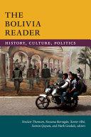 The Bolivia Reader