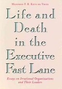Life and Death in the Executive Fast Lane
