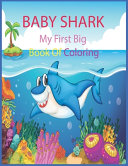 Baby Shark, My First Big Book Of Coloring