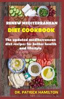 Renew Mediterranean Diet Cookbook Book PDF