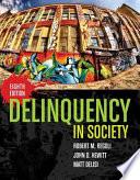 """""""Delinquency in Society"""" by Robert M. Regoli, John D. Hewitt, Matt DeLisi"""