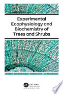 Experimental Ecophysiology and Biochemistry of Trees and Shrubs