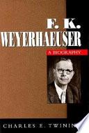 F K  Weyerhaeuser Book