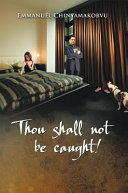 Thou shall not be caught