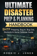 Ultimate Disaster Prep   Planning Handbook