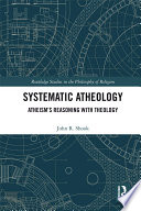 Systematic Atheology