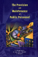 The Provision and Maintenance of Public Personnel