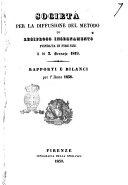 Società per la diffusione del metodo di reciproco insegnamento fondata in Firenze il dì 3. gennaio 1819 rapporti e bilanci per l'anno 1838