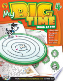 My Big Time Book of Fun  Ages 4   7