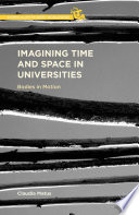 Imagining Time and Space in Universities