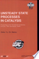 Unsteady State Processes In Catalysis Book PDF