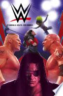 WWE, Band 1 - Damals. Heute. Für Immer.
